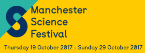 Manchester Science Festival 2017